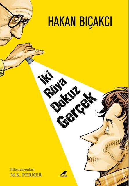 Hakan Bıçakcı'dan resimli novella: İki Rüya Dokuz Gerçek