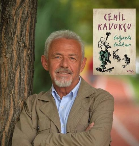 Cemil Kavukçu'dan hayata ses eden hikâyeler: Balyozla Balık Avı