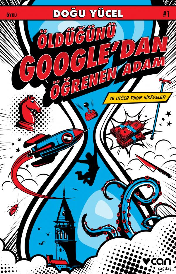 Doğu Yücel yazdı: Öldüğünü Google'dan Öğrenen Adam