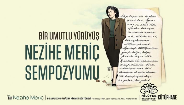 Nezihe Meriç ve edebiyatını anlamak üzerine bir sempozyum