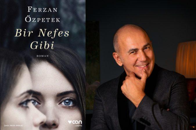 """Ferzan Özpetek'in """"Bir Nefes Gibi"""" kitabı çıktı"""