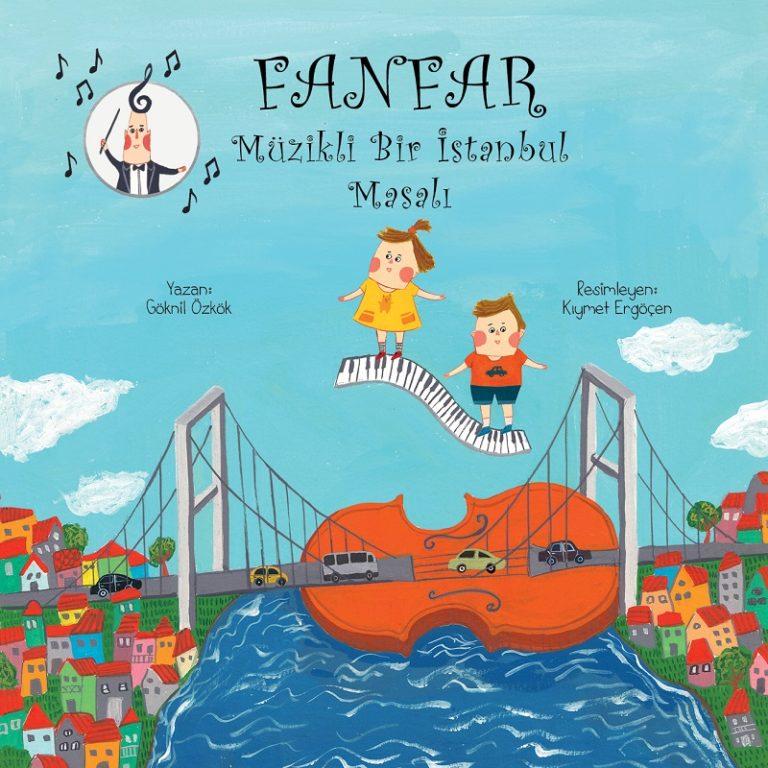 47. İstanbul Müzik Festivali'nden çocuklara hediye 'Fanfar: Müzikli Bir İstanbul Masalı'