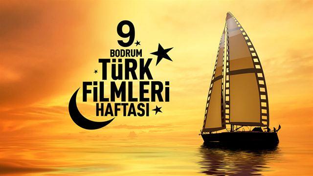 9. BodrumTürk Filmleri Haftası 19 Eylül'de başlıyor