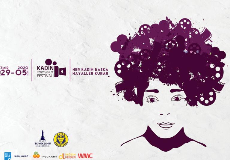 """""""Her Kadın Başka HayallerKurar"""" – 3. Kadın Yönetmenler Festivali'ne doğru"""