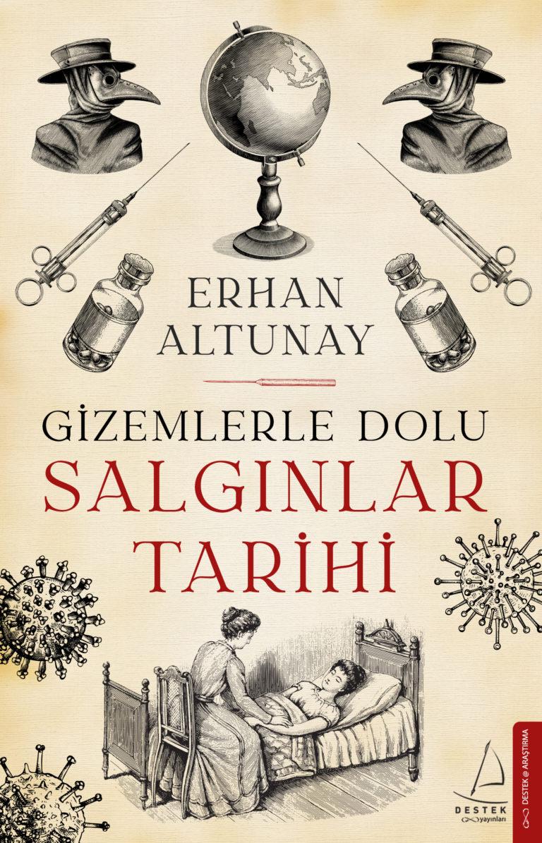 Erhan Altunay yazdı… Gizemlerle Dolu Salgınlar Tarihi