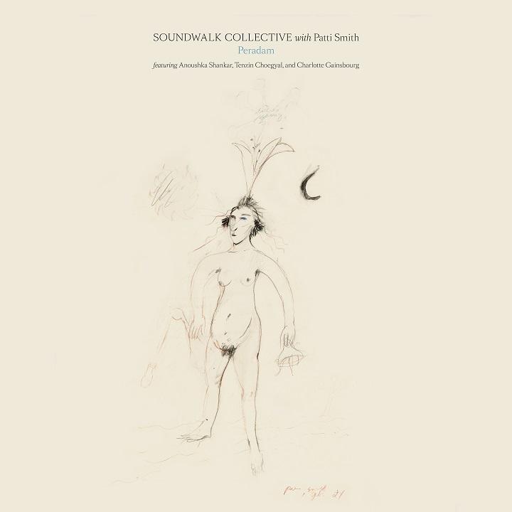 """Soundwalk Collective with Patti Smith – Peradam"" albümü yayında"