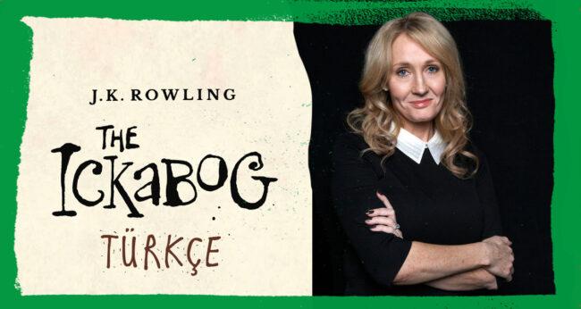 J.K Rowling'den fantastik bir masal: Ickabog